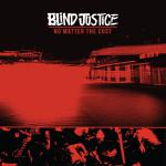 BLIND JUSTICE ´No Matter The Cost´ [LP]