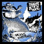 "CHOICE TO MAKE ´Vicious Existence´ [7""]"