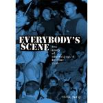 CHRIS DAILY - Everybody's Scene: The Story Of Connecticut's Anthrax Club - BOOK