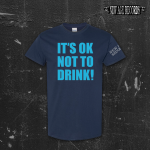 NEW AGE RECORDS ´It's Okay Not To Drink´ - Navy Blue T-Shirt