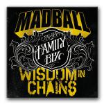 "MADBALL & WISDOM IN CHAINS ´The Family Biz´ [7""]"
