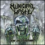 MUNICIPAL WASTE ´Slime And Punishment´ [LP]