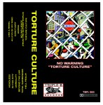 NO  WARNING ´Torture Culture´ [Tape]