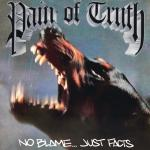 PAIN OF TRUTH ´No Blame... Just Facts´ - 12""
