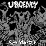 "URGENCY ´Raw Purpose´ [7""]"