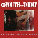 YOUTH OF TODAY ´We're Not In This Alone´ [LP]